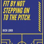 You don't get match fit by not stepping on the pitch