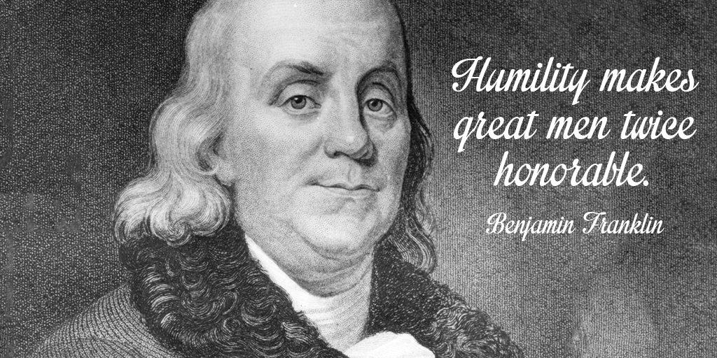 Humility - Benjamin Franklin